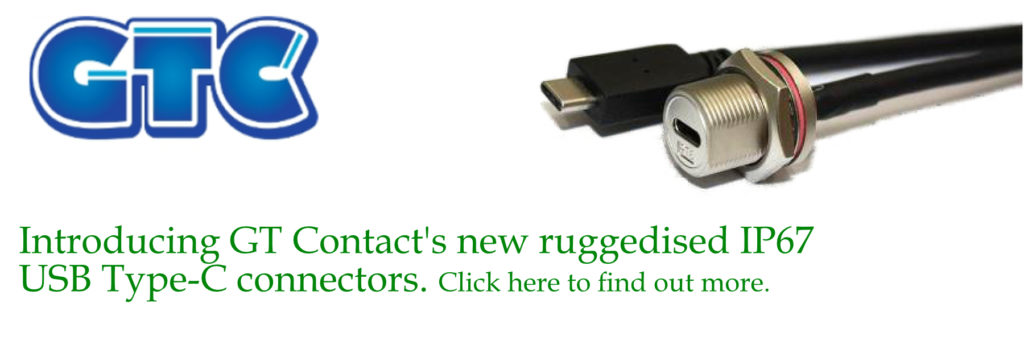 Introducing GT Contact's new ruggedised IP67 USB Type C connectors. Click here to find out more.